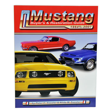 Ford Mustang Buyer's & Restoration Guide 1964 1/2-2007